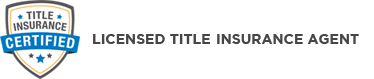 Title Insurance Certified Agent